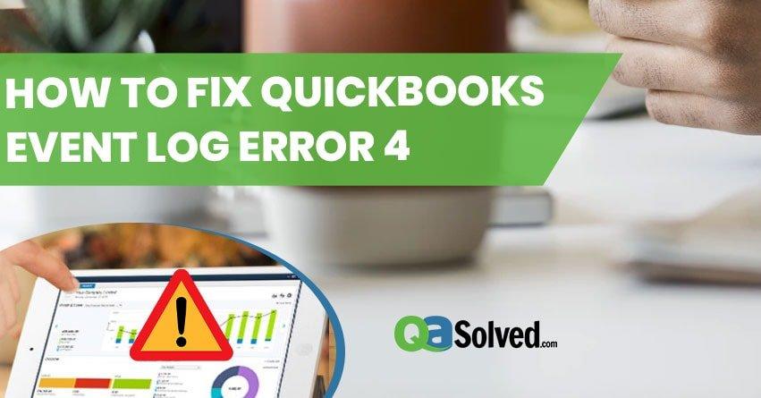 QuickBooks Event log Error 4